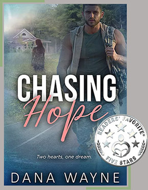 Chasing Hope - the latest release by Dana Wayne